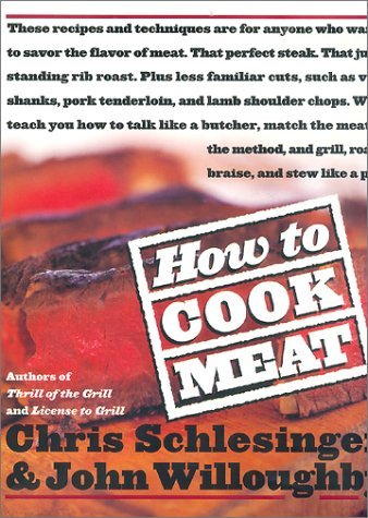 christopher-schlesinger-how-to-cook-meat
