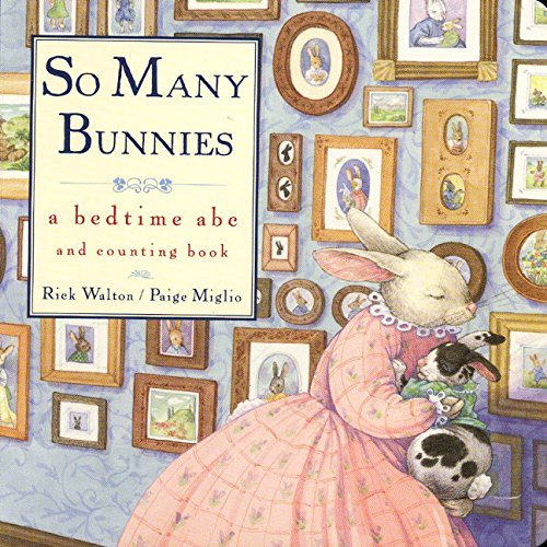 Rick Walton So Many Bunnies Board Book A Bedtime Abc And Counting Book