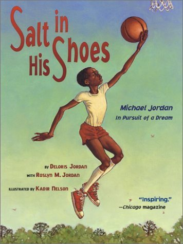 Deloris Jordan Salt In His Shoes Michael Jordan In Pursuit Of A Dream Reprint