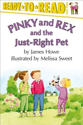 James Howe Pinky And Rex And The Just Right Pet