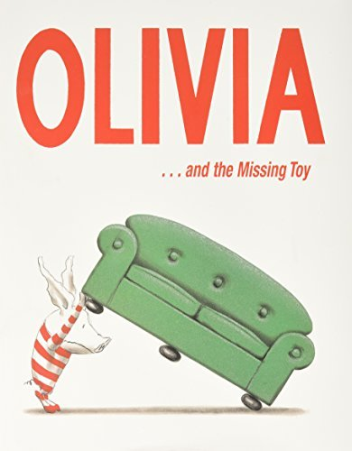 Ian Falconer Olivia . . . And The Missing Toy