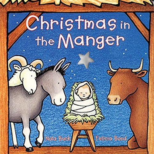 Nola Buck Christmas In The Manger Board Book