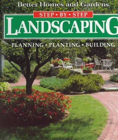 Better Homes & Gardens Landscaping Planning Planting Building (better