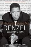 Denzel Washington Hand To Guide Me