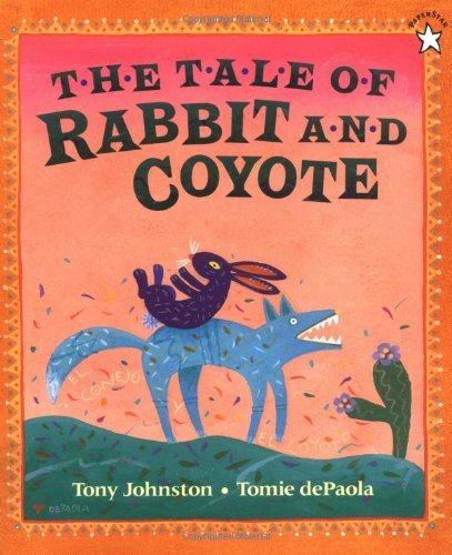 Tony Johnston The Tale Of Rabbit And Coyote