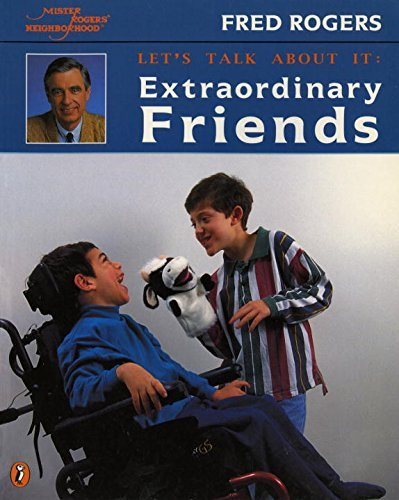 Fred Rogers Extraordinary Friends