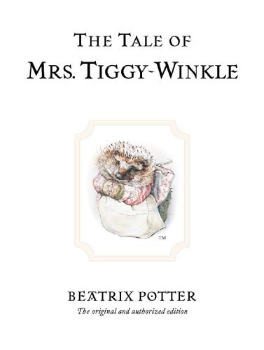 Beatrix Potter The Tale Of Mrs. Tiggy Winkle 0100 Edition;anniversary