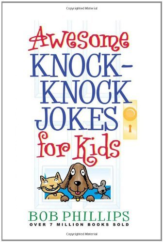 bob-phillips-awesome-knock-knock-jokes-for-kids