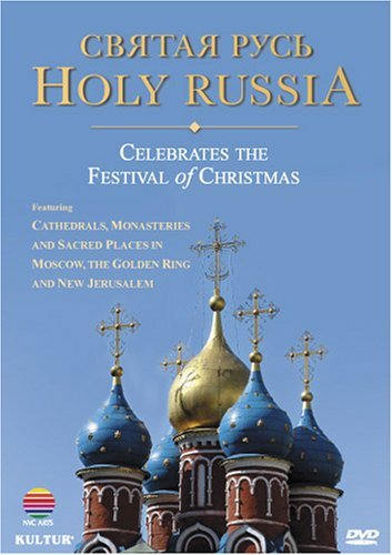Holy Russia Celebrates The Fe Holy Russia Celebrates The Fe Various Various