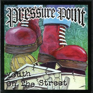 Pressure Point Youth On The Street