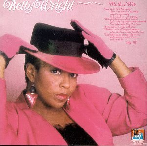 Betty Wright Mother Wit