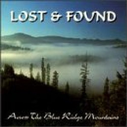 Lost & Found Across The Blue Ridge Mountain
