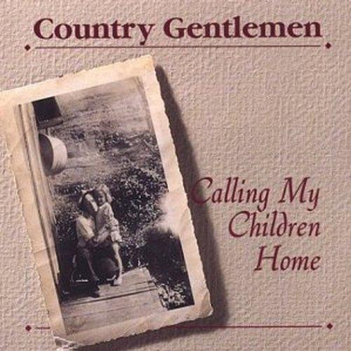 country-gentlemen-calling-my-children-home
