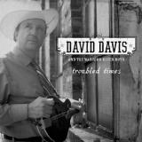 David & The Warrior Rive Davis Troubled Times