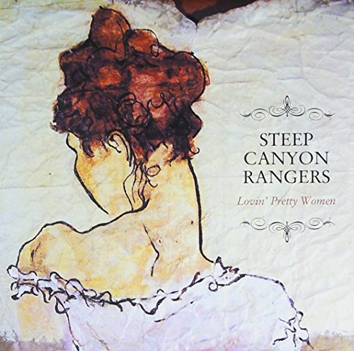 Steep Canyon Rangers Lovin' Pretty Women