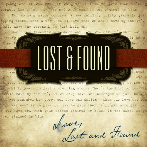 Lost & Found Love Lost & Found