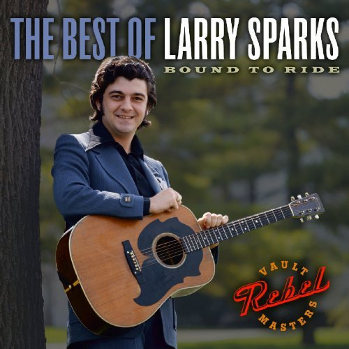larry-sparks-best-of-larry-sparks-bound-to