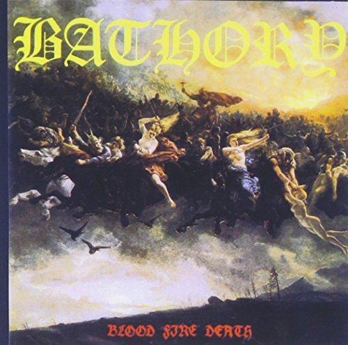 Bathory/Blood Fire Death