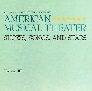 American Musical Theater Vol. 3 American Musical Theate Sullivan Bolger Drake Channing Martin Lawrence Booth Carroll