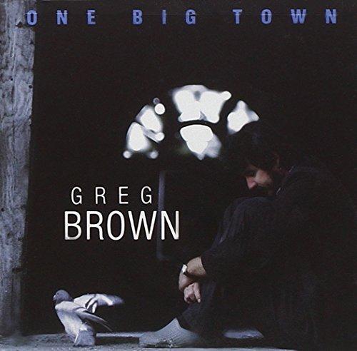 Greg Brown/One Big Town