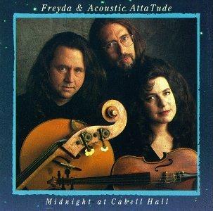 Freyda & Acoustic Attatude/Midnight At Cabell Hall