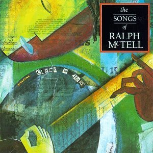 Ralph Mctell From Clare To Here Songs Of Ra