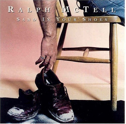 Ralph Mctell Sand In Your Shoes