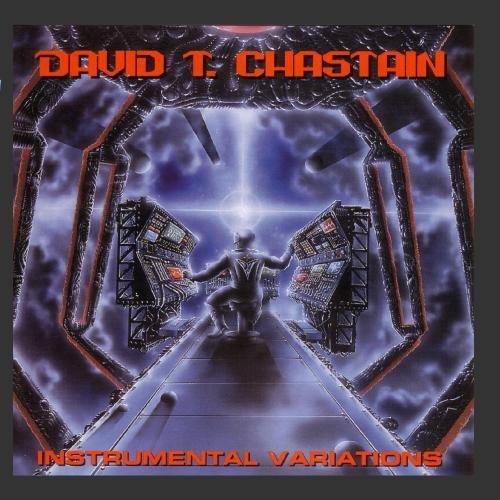 David T. Chastain/Instrumental Variations@Remastered