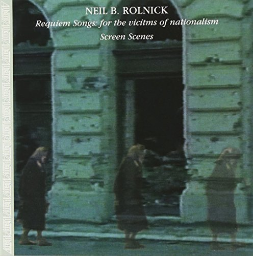 Neil Rolnick Requiem Songs For The Victims Fradon Ritter Reynolds Sorgen