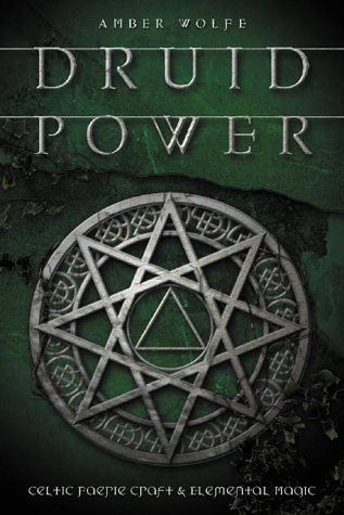 Amber Wolfe Druid Power Celtic Faerie Craft & Elemental Magic