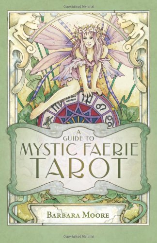 Linda Ravenscroft Mystic Faerie Tarot Cards [with 312 Page Book And