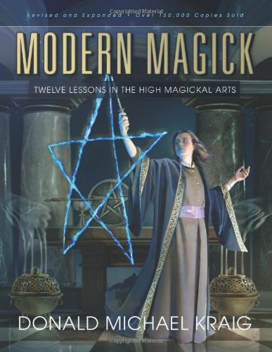Donald Michael Kraig Modern Magick Twelve Lessons In The High Magickal Arts Revised Expand