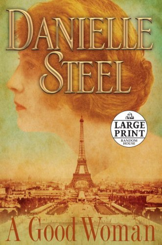 Danielle Steel A Good Woman Large Print