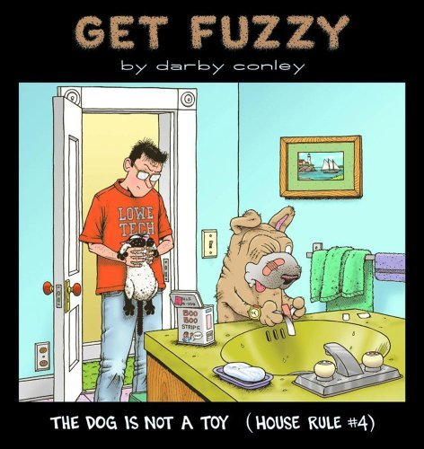 darby-conley-dog-is-not-a-toy-the-house-rule-4-original