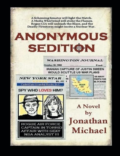 Jonathan Michael Anonymous Sedition