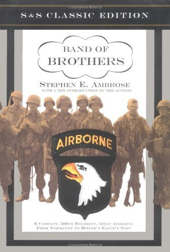 Stephen E. Ambrose Band Of Brothers E Company 506th Regiment 101st Airborne From No Classic