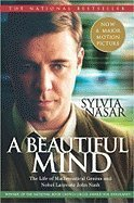 Sylvia Nasar Beautiful Mind The Life Of Mathematical Genius And Nobel Laureat