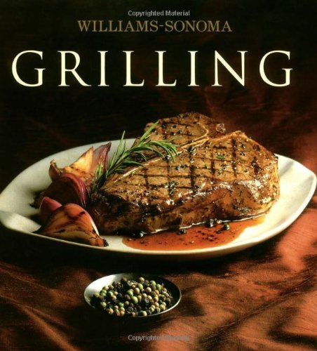 Denis Kelly Williams Sonoma Collection Grilling