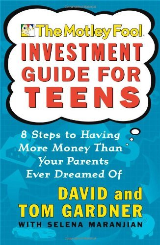 david-gardner-the-motley-fool-investment-guide-for-teens-8-steps-to-having-more-money-than-your-parents-ev