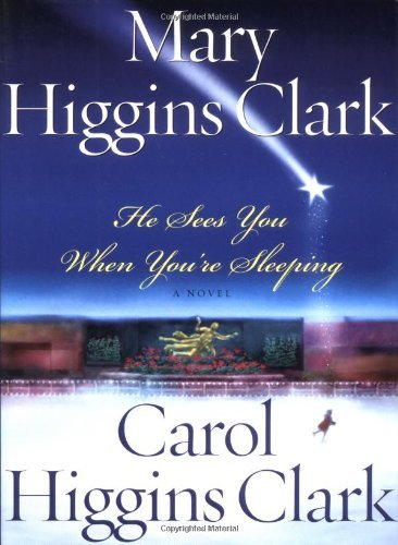 Mary Higgins Clark He Sees You When You're Sleeping