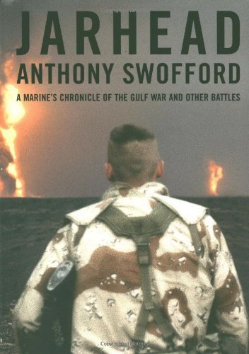 Anthony Swofford Jarhead A Marine's Chronicle Of The Gulf War & Other Battles