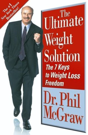 Phillip C. Mcgraw Ultimate Weight Solution 7 Keys To Weight