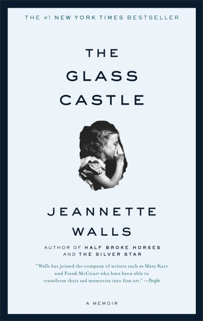 Jeannette Walls The Glass Castle A Memoir