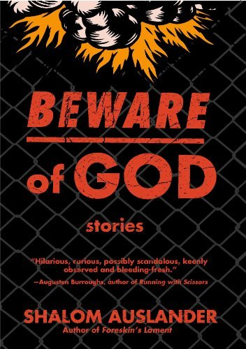 Shalom Auslander Beware Of God Stories