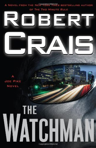 Robert Crais The Watchman A Joe Pike Novel