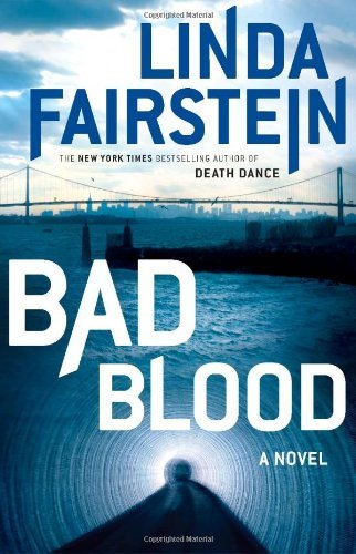 Linda A. Fairstein Bad Blood Alexandra Cooper Novel