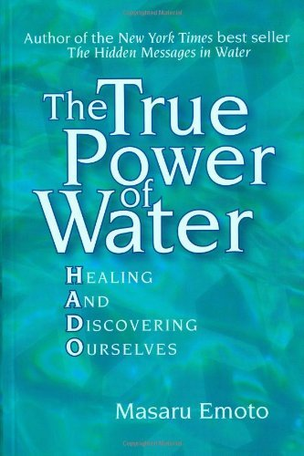 masaru-emoto-the-true-power-of-water-healing-and-discovering-ourselves