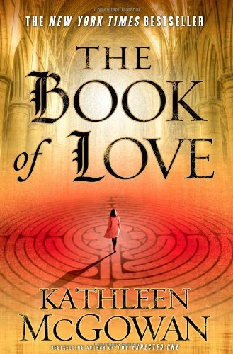Kathleen Mcgowan The Book Of Love (the Magdalene Line)