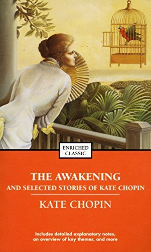 Kate Chopin The Awakening And Selected Stories Of Kate Chopin