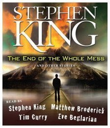 Stephen King The End Of The Whole Mess And Other Stories